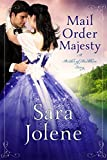 Mail Order Majesty: Clover Lake Grooms Book 1 (Brides of Beckham)