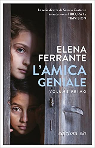 Amazon.it: L'amica geniale (Vol. 1) - Ferrante, Elena - Libri