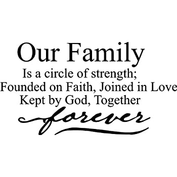 Download Amazon.com: Our family is a circle of strength; founded on ...