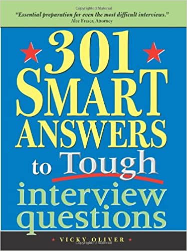 301 Smart Answers to Tough Interview Questions Paperback – May 1, 2005 Image