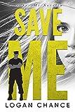 Save Me: A Military Romance