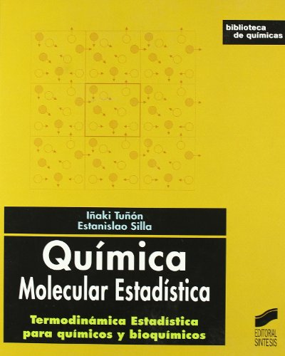 Quimica molecular estadistica/ Molecular Chemistry statistics (Biblioteca De Quimicas) (Spanish Edition)