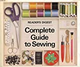 'Reader's Digest' Complete Guide to Sewing