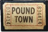 Ticket to Pound Town Morale Patch. Perfect for your Tactical Military Army Gear, Backpack, Operator Baseball Cap, Plate Carrier or Vest. 2x3' Hook Patch. Made in the USA