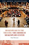 Shakespeare in the Theatre: The American Shakespeare Center