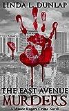 The East Avenue Murders (The Maude Rogers Crime Novels Book 1)