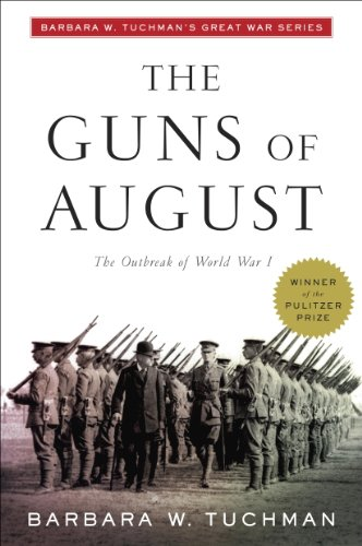 The Guns of August: The Outbreak of World...