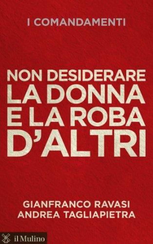 Non Desiderare La Donna E La Roba Daltri Voci Italian