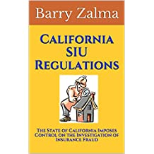 California SIU Regulations: The California California Controls the Insurance Fraud Examination