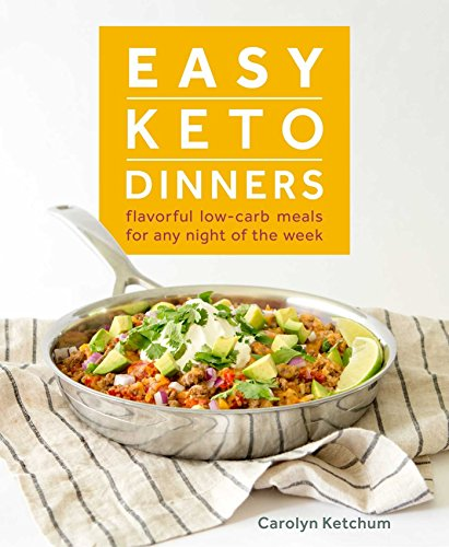 Easy Keto Dinners by [Ketchum, Carolyn]
