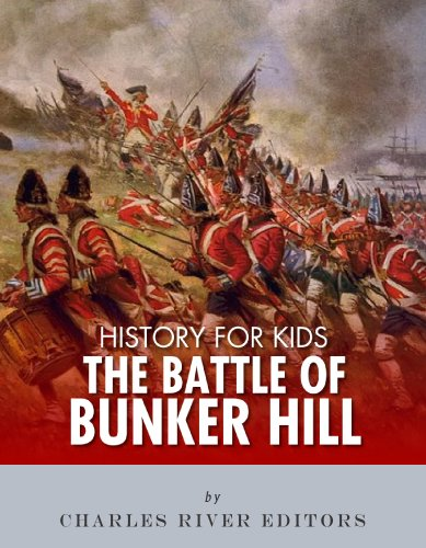 History for Kids: The Battle of Bunker Hill