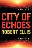 City of Echoes (Detective Matt Jones Book 1)