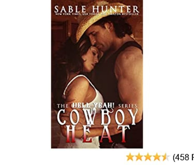 Cowboy Heat Hell Yeah Kindle Edition By Sable Hunter The Hell