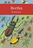 Beetles (Collins New Naturalist Library, Book 136) (The New Naturalist Library)