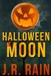 Halloween Moon: A Short Story (A Samantha Moon Story Book 5) by [Rain, J.R.]