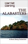 THE ALABASTERS: A Short Story Collection by [Darling, Harriet]
