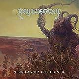 Necromancy Enthroned