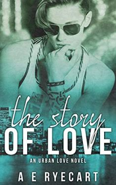 The Story of Love (Urban Love: Contemporary Gay Romance Series Book 2)
