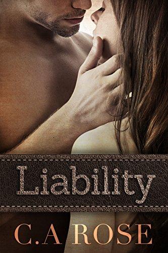 Liability by C.A. Rose/Aurora Rose Reynolds