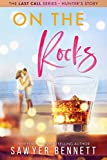 On The Rocks (The Last Call Series Book 1)