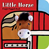 Little Horse: Finger Puppet Book (Little Finger Puppet Board Books)