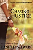 Chasing Justice (Piper Anderson Series Book 1)