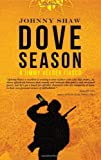 Dove Season (A Jimmy Veeder Fiasco Book 1)