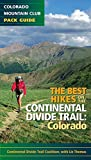 The Best Hikes on the Continental Divide Trail: Colorado