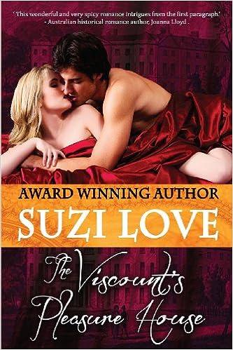 The Viscount's Pleasure House by Suzi Love