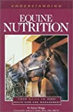 Product review for Understanding Equine Nutrition (Horse Health Care Library)