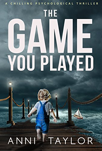 The Game You Played: A Chilling...