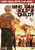 Who Can Kill a Child [DVD] [Region 1] [US Import] [NTSC]
