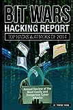 BIT WARS: Hacking Report: Top Hacks and Attacks of 2014 (Volume 1)