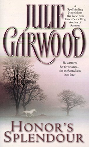 Honor's Splendor by Julie Garwood