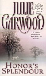 Honor's Splendor by Julie Garwood