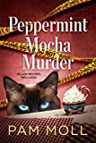 Peppermint Mocha Murder (A Molly Brewster Mystery Book 1)