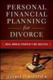 Personal Financial Planning for Divorce