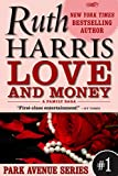 LOVE AND MONEY (Park Avenue Series, Book #1)