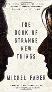 he Book of Strange New Things: A Novel