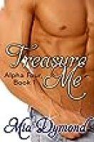Treasure Me (Alpha Four Book 1)
