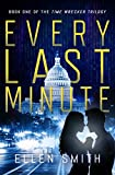 Every Last Minute (Time Wrecker Trilogy Book 1)