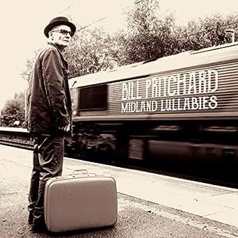 Resultado de imagen de Bill Pritchard - Midland Lullabies