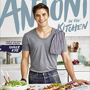 Antoni in the Kitchen 1