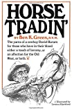 Product review for Horse Tradin': The Yarns of a Cowboy David Harum for Those Who Have in Their Blood Either a Touch of Larceny, or an Affection for the Old West, or Both