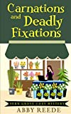 Carnations and Deadly Fixations (Fern Grove Cozy Mystery Book 1)