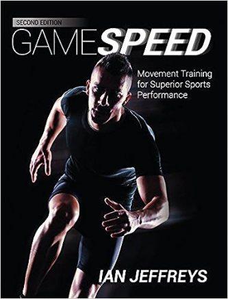 Gamespeed: Movement Training for Superior Sports Performance 2nd Ed.:  Amazon.co.uk: Ian Jeffreys: Books