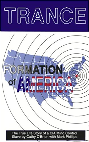 Trance Formation of America - book by Cathy O'Brien
