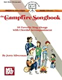 Mel Bay's Campfire Songbook (Jerry Silverman Music Library)