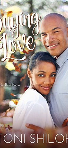 Buying Love: A Maple Run Novel (The Maple Run Series Book 1) by [Shiloh, Toni]