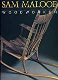 Sam Maloof, Woodworker